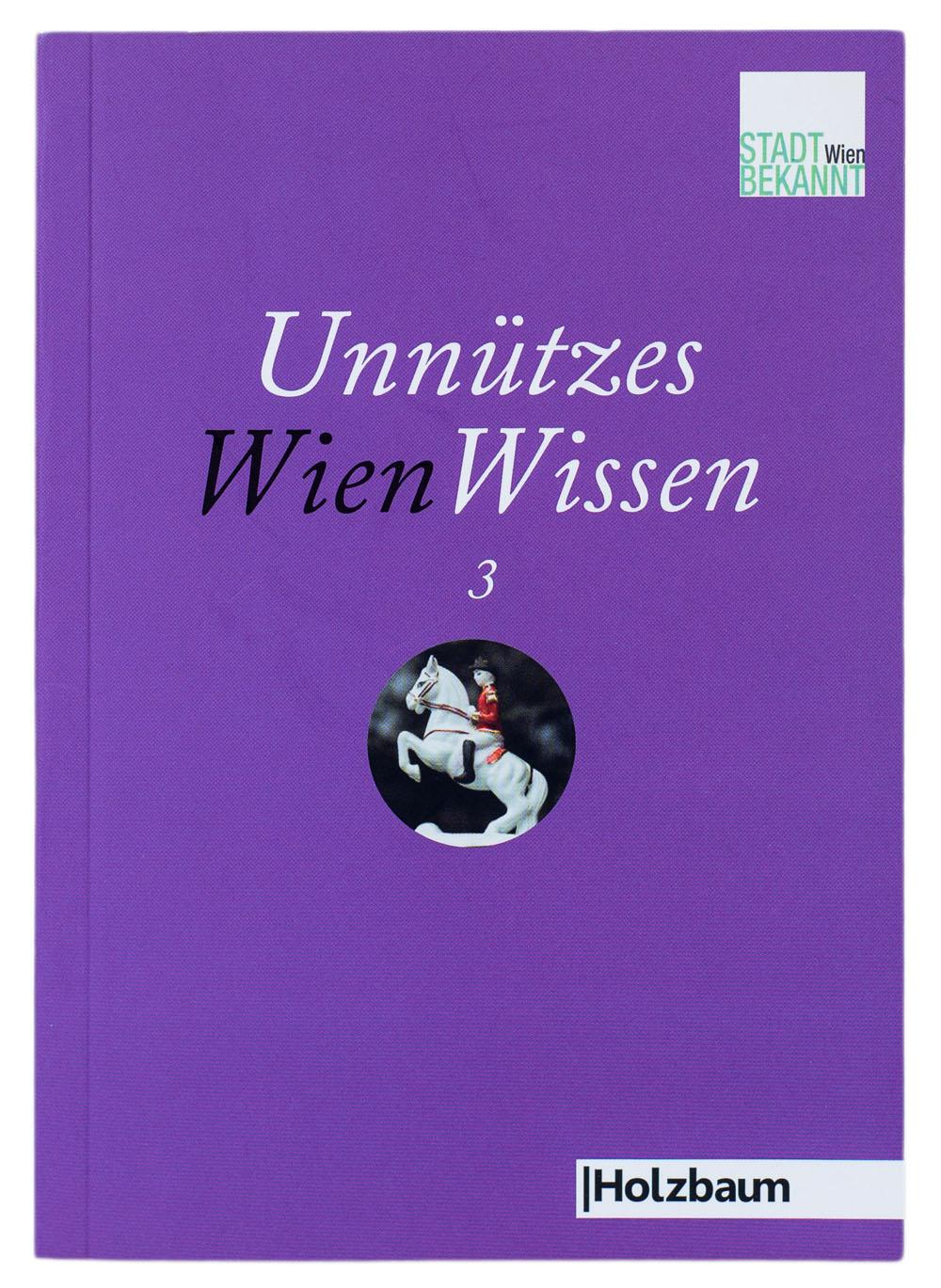 Unnützes WienWissen3 (c) STADTBEKANNT