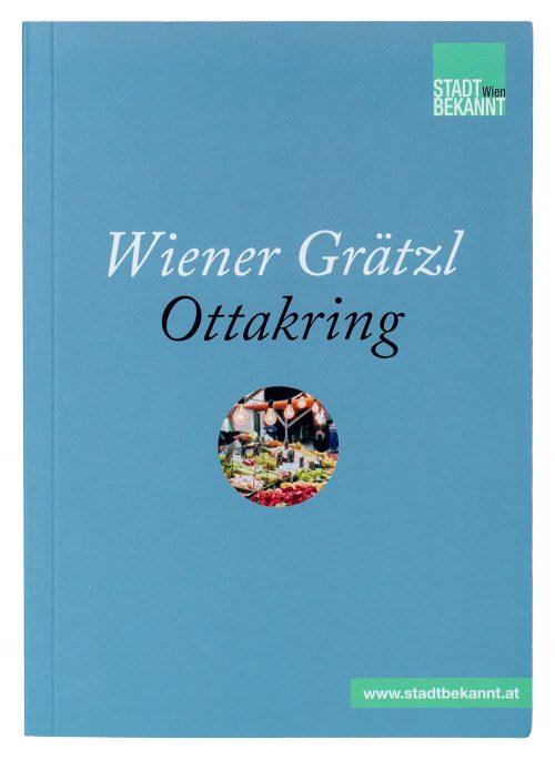 Wiener Grätzl Ottakring (c) STADTBEKANNT
