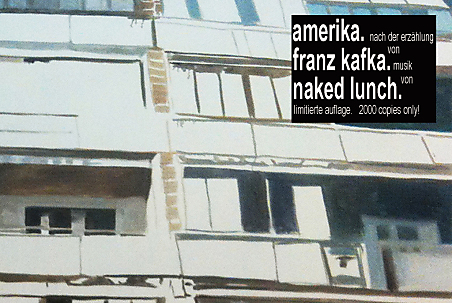 """Naked Lunch """"Amerika"""""""