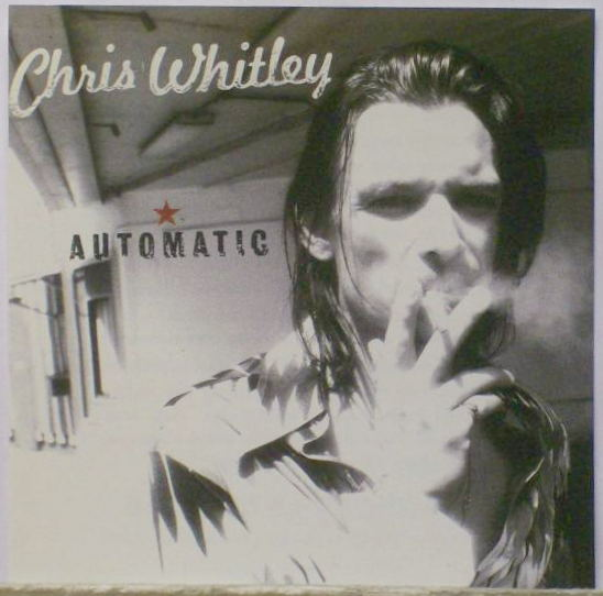 Chris Whitley.