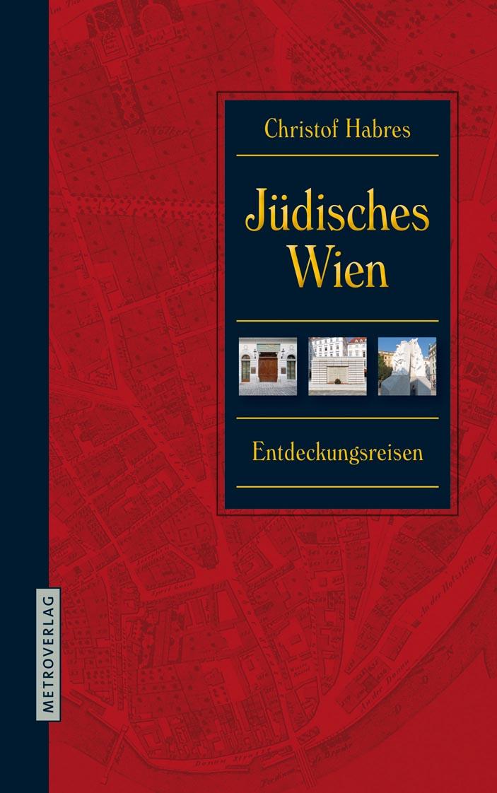 Jüdisches Wien © Metroverlag