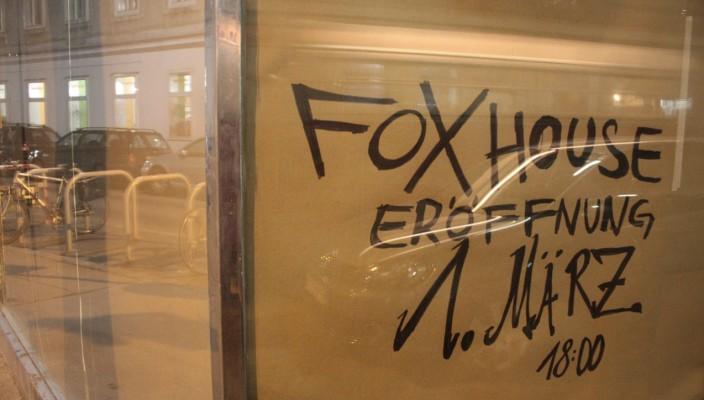 nämlich bei der Eröffnung des 365 - The Fox House