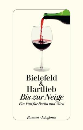 Bis zur Neige von Claus-Ulrich Bielefeld, Petra Hartlieb