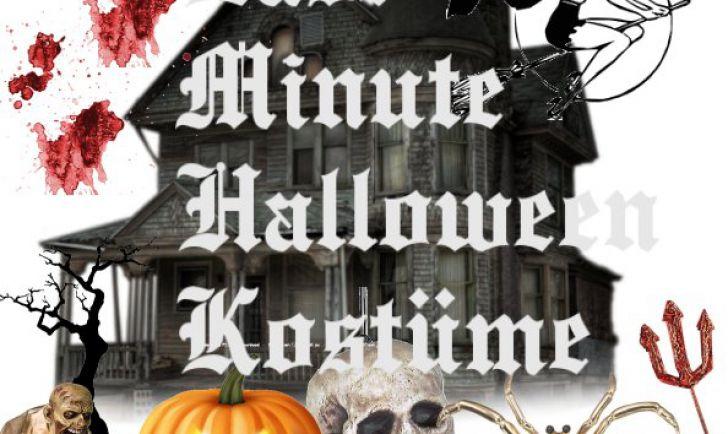 Last Minute Halloween Kostüme