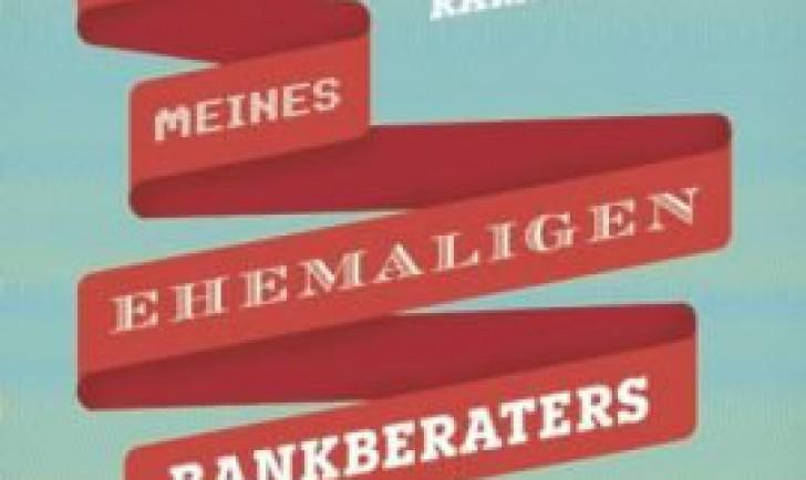 die-abenteuer-meines-ehemaligen-bankberaters