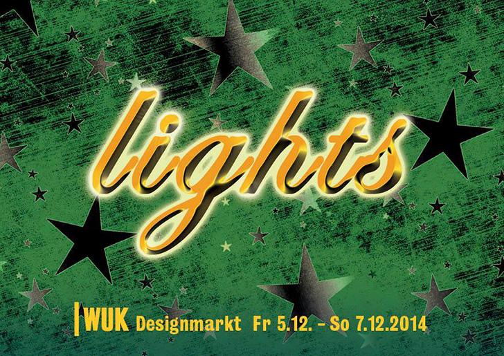 Foto: Flyer Lights WUK Designmarkt 2014