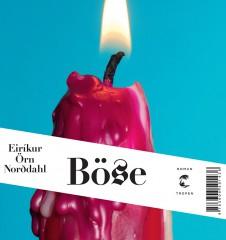 Cover: Norddahl Böse