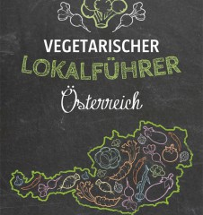 Vegetarischer Lokalführer Österreich: Holzbaum Verlag