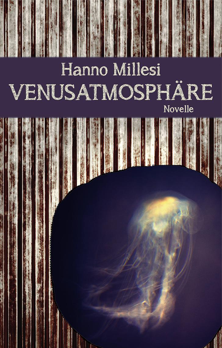 Cover - Hanno Millesi Venusatmosphäre
