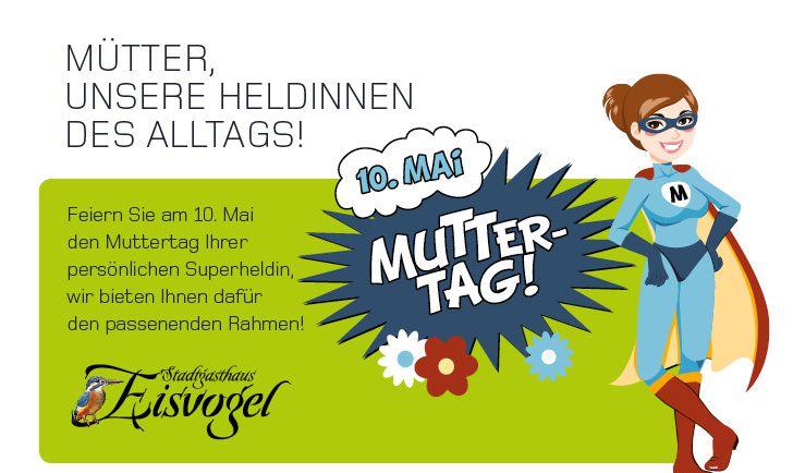 Stadtgasthaus Eisvogel Muttertags-Special