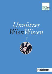 Unnützes Wien Wissen 2