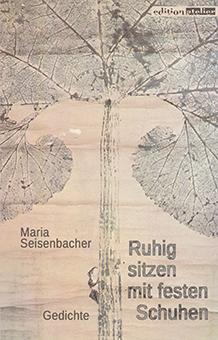 Cover: Ruhig sitzen mit festen Schuhen - Maria Seisenbacher