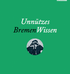Unnützes BremenWissen Buchcover (c) STADTBEKANNT