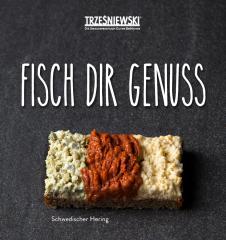 Fisch dir Genuss (c) Trzesniewski