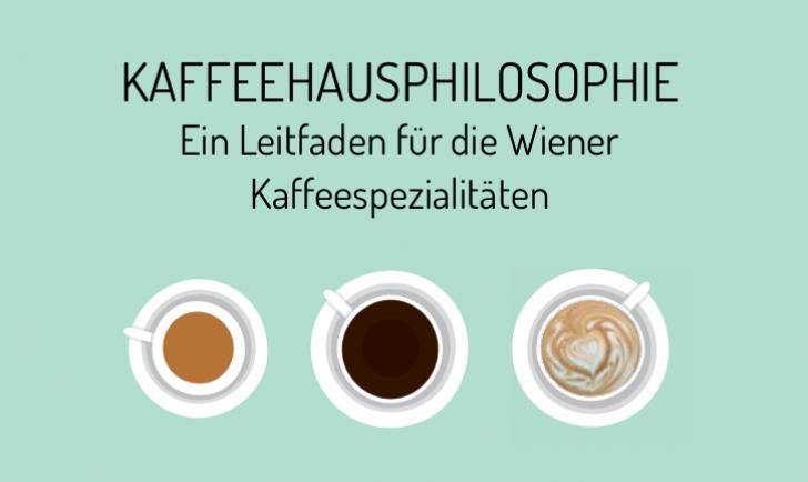 Wiener Kaffeespezialitäten (c) STADTBEKANNT