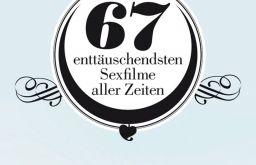 Die 67 enttäuschendsten Sexfilme aller Zeiten - Peter Waldeck (c) Milena Verlag