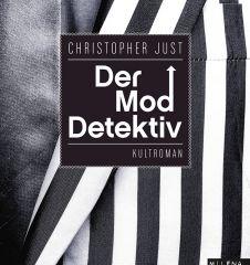 Moddetektiv- Christopher Just (c) Milena Verlag
