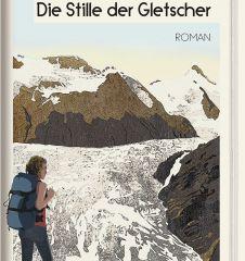 Schmitzer - Die Stille der Gletscher (c) Edition Atelier