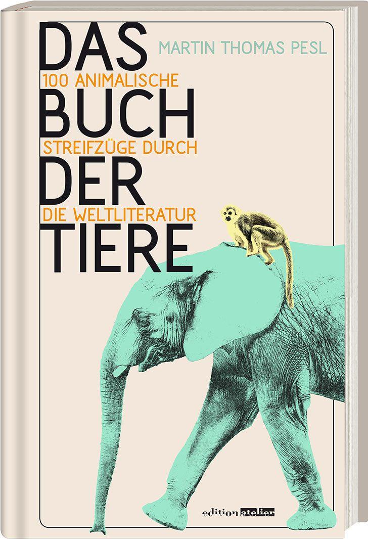 Cover - Das Buch der Tiere (c) Edtion Atelier