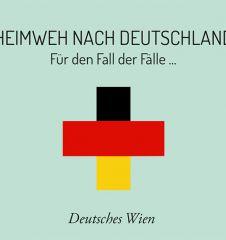 Deutsches Wien (c) STADTBEKANNT