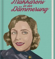 Cover - Makkaroni in der Daemmerung (c) Edition Atelier