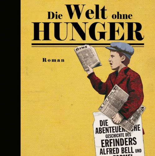 Die Welt ohne Hunger – Cover (c) Edition Atelier