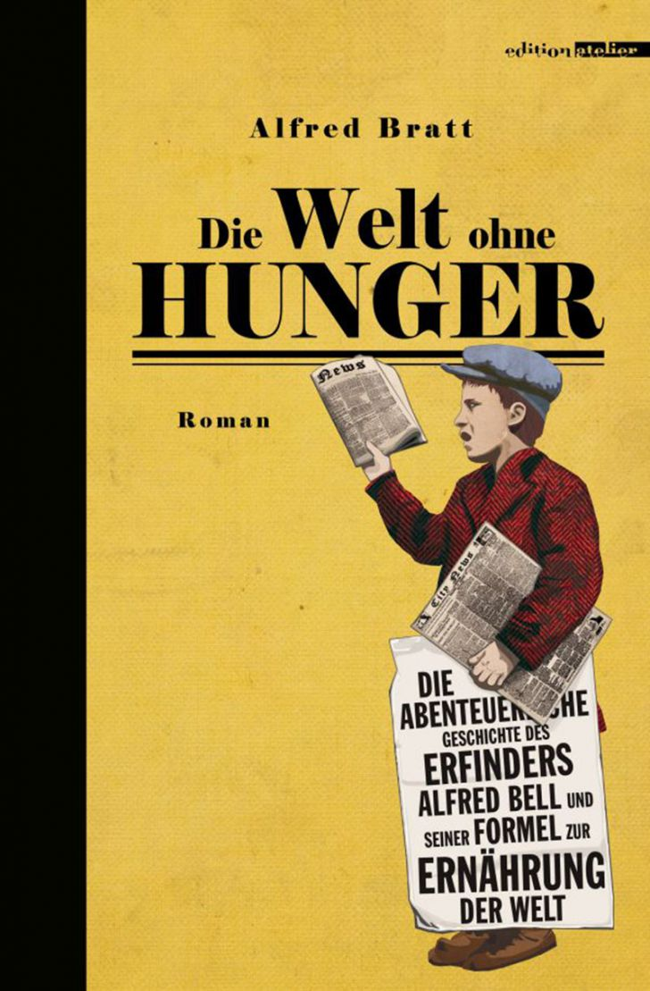 Die Welt ohne Hunger - Cover (c) Edition Atelier