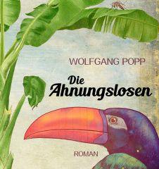 Popp - Die Ahnungslosen - Cover (c) Edtion Atelier