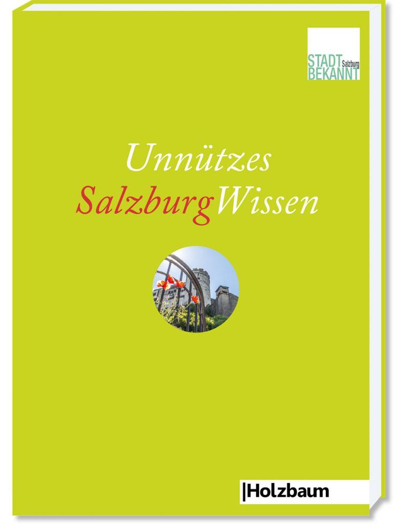 UnnützesSalzburgWissen (c) STADTBEKANNT